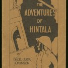 Johanson Bror Ulrik: The Adventures Of Hintala Memoirs of Personal Experiences