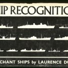 Dunn Laurence: Ship Recognition Merchant Ships