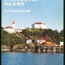 Rue Roger L: Circumnavigating Vancouver Island A Cruising Guide
