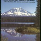Sterling E. M: Trips And Trails 2 Family Camps Short Hikes and View Roads in the Olympics Mt. Rainie