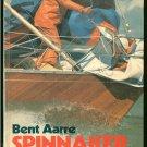Aarre Bent: Spinnaker Handling