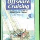 Howard Jim: Handbook Of Offshore Cruising The Dream and Reality of Modern Ocean Cruising