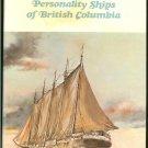 Greene Ruth: Personality Ships Of British Columbia