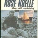 Glennie John & Jane Phare: The Spirit Of Rose Noelle 119 Days Adrift A Survival Story