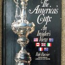Bavier Bob: The Americas Cup An Insiders View