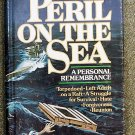 Bell Robert W. & D. Bruce Lockerbie: In Peril On The Sea A Personal Remembrance