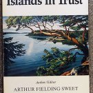 Sweet Arthur Fielding (author editor): Islands In Trust