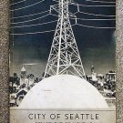 Seattle City Light: City Of Seattle Department Of Lighting Annual Report for the Year Ending Decembe