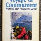 Triplett Raymond F: Voyage Of Commitment Morning Star Around the World