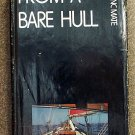 Mate Ferenc: From A Bare Hull