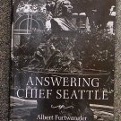 Furtwangler Albert: Answering Chief Seattle
