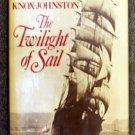 Knox Johnston Robin: The Twilight Of Sail