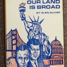 Oliver Glen: Our Land Is Broad