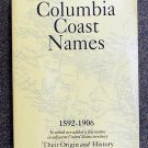 Walbran John T: British Columbia Coast Names Their Origin and History