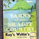 Jordan Ray: Yarns Of The Skagit County Rays Writins