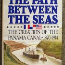 McCullough David: The Path Between The Seas The Creation of the Panama Canal 1870 - 1914