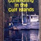 Cummings Al Cummings Jo B Bailey Cummings Jo: Gunkholing in the Gulf Islands