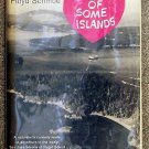 Schmoe Floyd: For The Love Of Some Islands Memoirs of Some Years Spent in the San Juan Islands of Pu