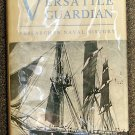 Von Doenhoff Richard A: Versatile Guardian Research in Naval History