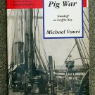 Vouri Michael: The Pig War Standoff at Griffin Bay