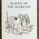 Torrey Barbara Boyle: Slaves Of The Harvest