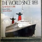 Cairis Nicholas T: Passenger Liners of the World since 1893 revised edition with over 200 pictures