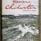 Chichester Francis: The Lonely Sea And The Sky