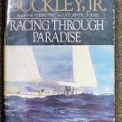 Buckley William F: Racing Through Paradise A Pacific Passage