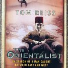 Tom Reiss:   The Orientalist  in search of a man caught between East and West