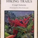 Craig Chisholm:   Hawaiian hiking trails