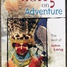 John Long:   Long on adventure