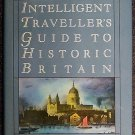 Philip A Crowl:   The intelligent traveller's guide to historic Britain  England, Wales, the Crown D