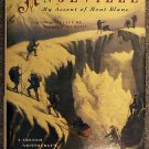 Henrietta d' Angeville:   My ascent of Mont Blanc in 1838