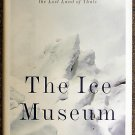 Joanna Kavenna:   The ice museum  in search of the lost land of Thule