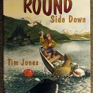 Tim Jones:   Keep the round side down