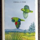 Erma J Fisk:   Parrots' wood
