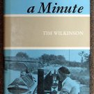 Tim Wilkinson:   Hold on a minute