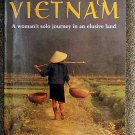 Karin Muller:   Hitchhiking Vietnam  a woman's solo journey in an elusive land