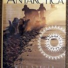 Will Steger, Jon Bowermaster:   Crossing Antarctica