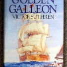 Victor J  H Suthren::   The golden galleon