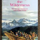 George D Tomlinson, Judith Young:   Challenge the wilderness  a family saga of Robert and Alice Toml