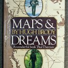 Hugh Brody:   Maps and dreams