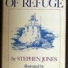 Stephen Jones:   Harbor of Refuge, being the recreation of four seasons on an offshore lighthouse fr