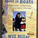 Will Millar:   Messing about in boats  the nautical confessions of an unsinkable Irishman