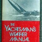 Jim McCollam:   The yachtsman's weather manual.