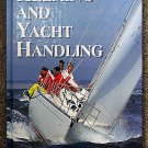 Stuart Quarrie:   Helming and yacht handling