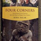 Kira Salak:   Four corners  one woman's solo journey into the heart of Papua New Guinea