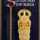 Angela Care Evans:   The Sutton Hoo ship burial
