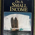 Annie Hill:   Voyaging on a small income