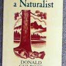 Donald Culross Peattie:   The road of a naturalist
